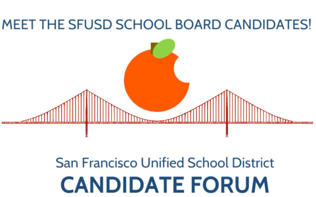 ¡Foro de candidatos a SFUSD esta noche!