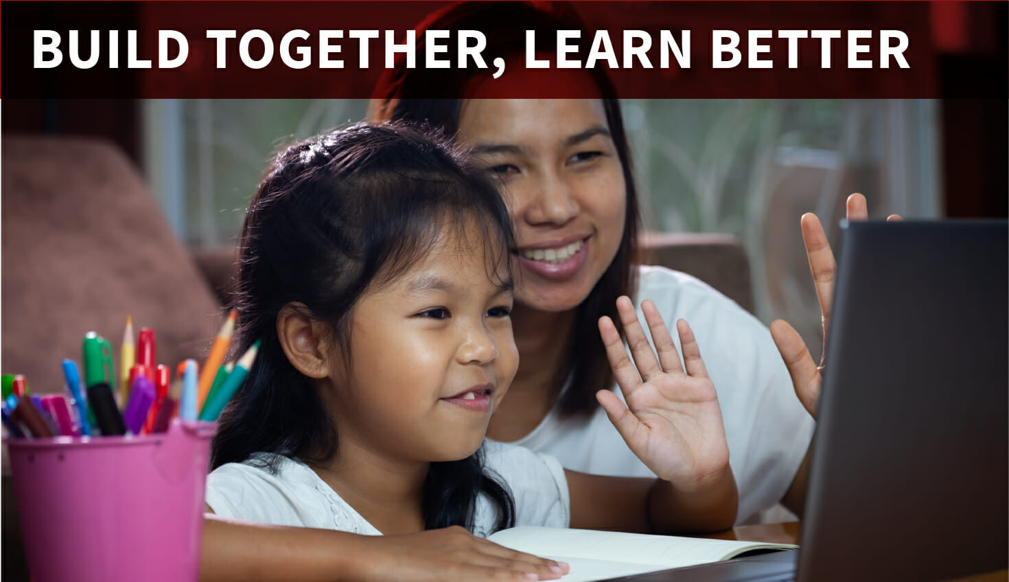 Built Together, Learn Better