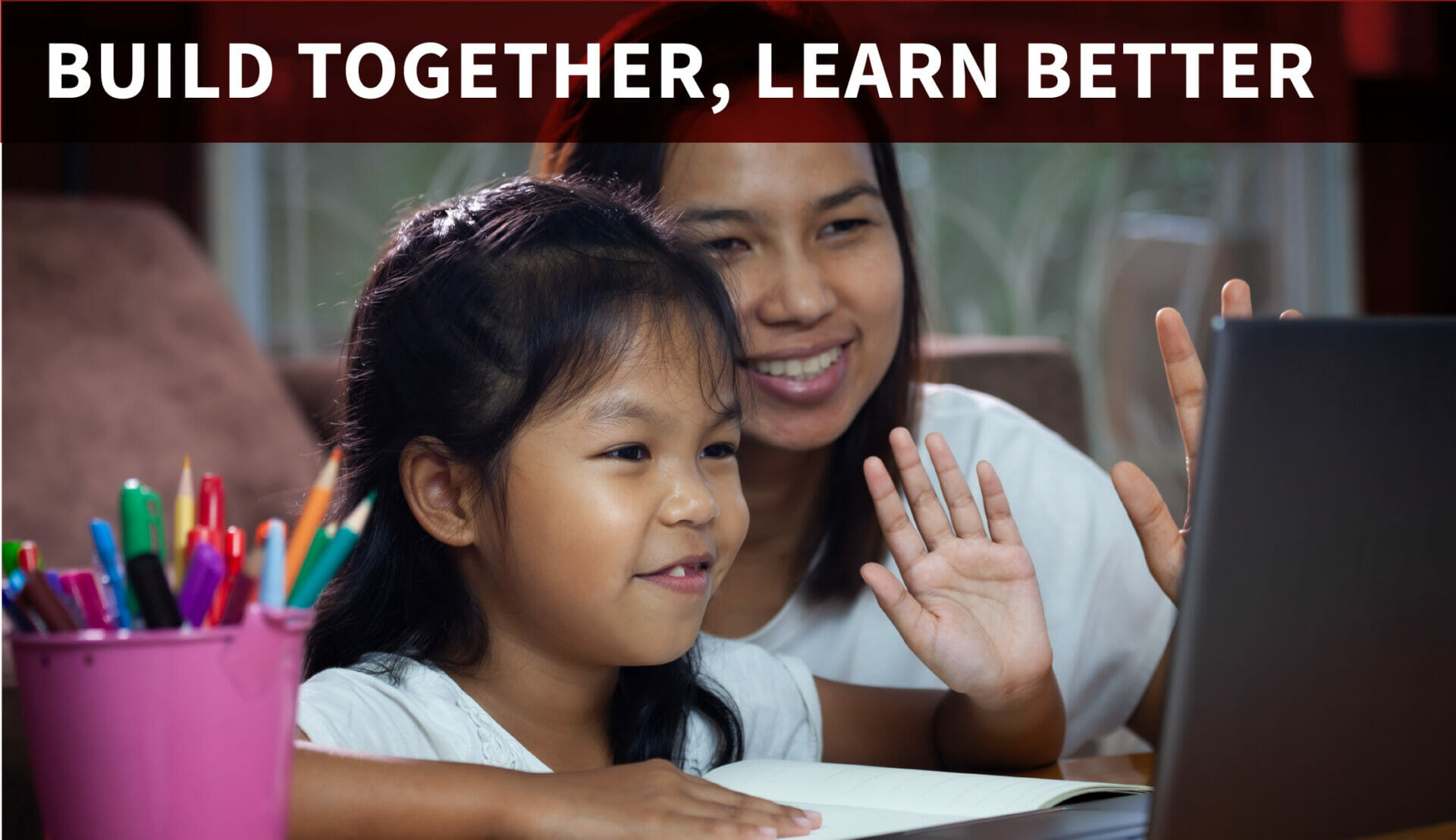 Built Together, Learn Together