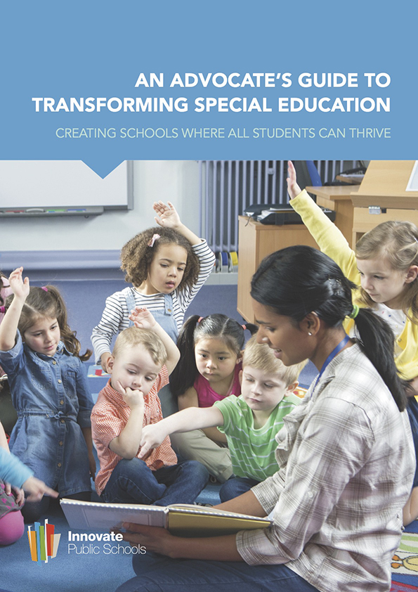 2018 An Advocates Guide to Transforming Special Education