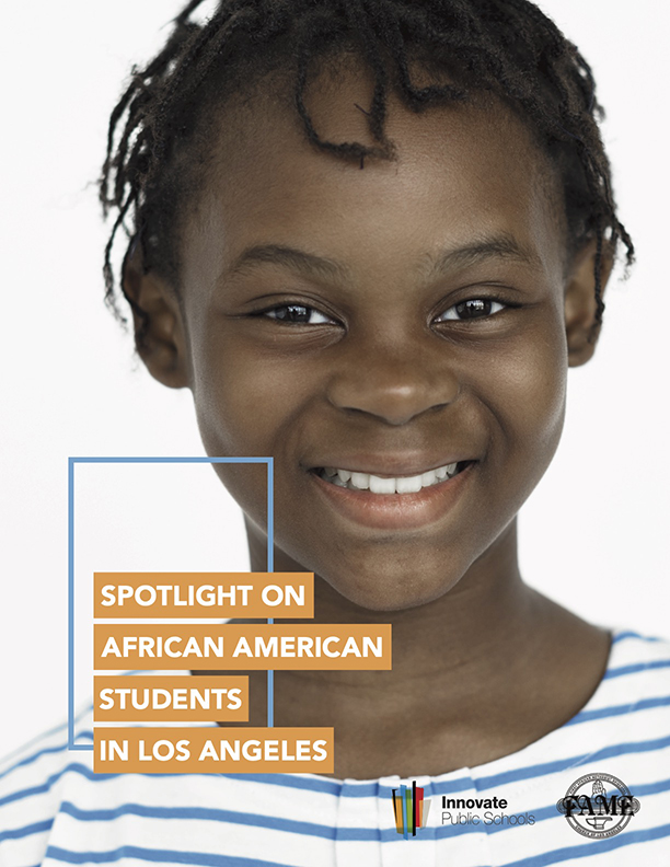 2019 Spotlight on African American Students in Schools within LAUSD