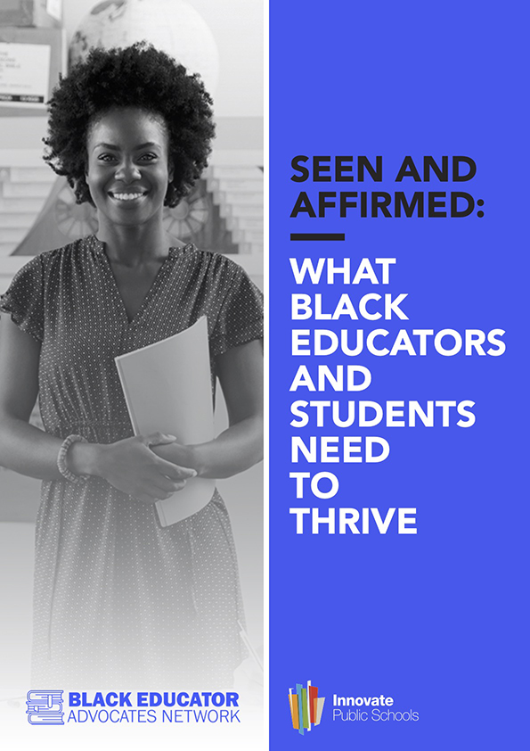 2021 Seen and Affirmed: What Black Educators and Students Need to Thrive